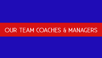 Our Coaches & Managers